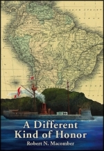 A Different Kind of Honor, 6th novel by Florida author Robert N. Macomber