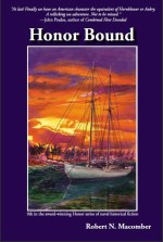 Honor Bound, 9th novel by Florida author Robert N. Macomber