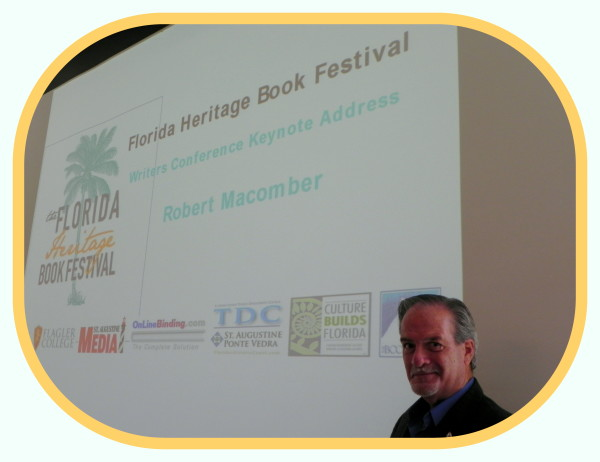 FL Heritage Book Festival Writers Conference Luncheon with me as the Keynote Speaker in Saint Augustine [September 2015]