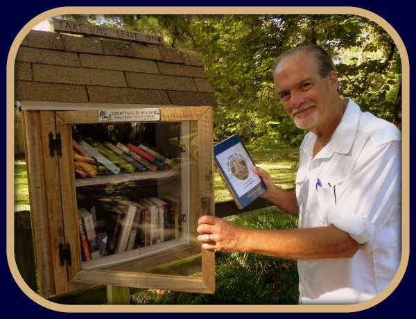 Author Robert N. Macomber continues his Little Free Library tour continues & found one to donate to at the Dade Battlefield Historic State Park in Bushnell, FL by giving his award-winning, first novel: At The Edge of Honor.
