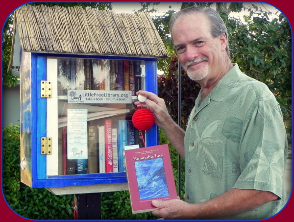 With the season of giving upon us, Robert N. Macomber finds inspiration to continue his Little Free Library Donation Tour in Ft. Myers, Florida, adding his novel, HONORABLE LIES to their rotating collection.